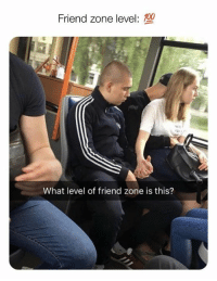Friend zone level:  100  81  What level of friend zone is this? Feel bad for this guy honestly.