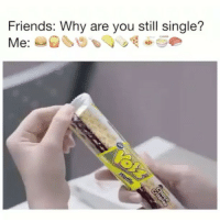 Haircut, Memes, and Haircuts: Friends: Why are you still single?  Me This is me I can't lie I love food 😂😂😂😂😂😂Comment below Tag a Friend Spam @loveovereverythvng_ with likes . . . . . . . . . . . . . . . makeup makeupaddict makeupjunkie makeupoftheday💄 makeupartist makeupforever makeupgeek makeupgirl makeupmafia eyebrowsonfleek eyebrows eyebrowsdid ootd myoutfitoftheday todayimwearingthis hairstyle hairfashion haircut hairdo curls curlyhair curlygirl wavyhair tumblrquote tumblrpost tumblrgirl tumblrpic melanin vegans vegansofig