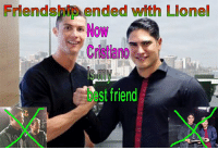 Frendship ended: Friendship ended with Lionel  Now  t St friend Frendship ended