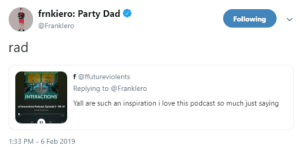postmcrnews:  x: frnkiero: Party Dad  Following  @Franklero  rad  f @ffutureviolents  Replying to @Franklero  Yall are such an inspiration i love this podcast so much just saying  INTERACTIONS  1:33 PM-6 Feb 2019 postmcrnews:  x