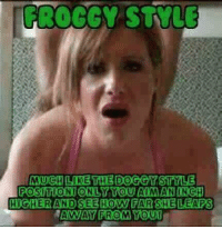 froggy style higher and see how far she leaps away from you a o