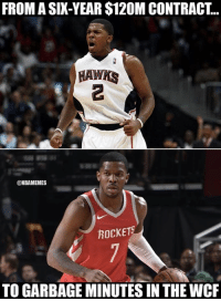 Nba, Rockets, and Garbage: FROM A SIX-YEAR $120M CONTRACT...  HAWHS  2  @NBAMEMES  ROCKETS  TO GARBAGE MINUTES IN THE WCR Joe Johnson in a nutshell.
