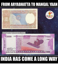 India, Indianpeoplefacebook, and Poa: FROM ARYABHATTATO MANGAL YAAN  LA GHING  laughing colours com  R2000 RESERVEBANK CF  Two OUSAND RUPEES ROoo  POA R2000  INDIA HAS COME ALONG WAY Then & Now.. :)
