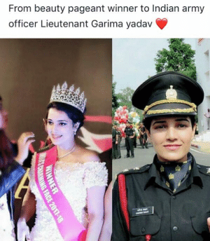 Memes, Respect, and Army: From beauty pageant winner to Indian army  officer Lieutenant Garima yadav Respect !