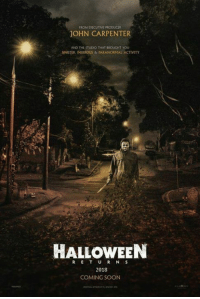 Halloween, Memes, and Soon...: FROM DECUTM PRODUCER  JOHN CARPENTER  AND THE STUDIO THAT BROUGHT YOU  SINISTER, INSIDIOus & PARANORMAL ACTIVITY  HALLOWEEN  2018  COMING SOON Coming Halloween 2018