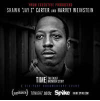 """Jay Z, Memes, and 🤖: FROM EXECUTIVE PRODUCERS  SHAWN JAY Z"""" CARTER AND  HARVEY WEINSTEIN  THE KALIEF  TIME BROWDER STORY  A SIX PART DOCU MENTARY EVENT  Sundance  TONIGHT 10/ac Spike KALIEFSPIKEDOM Are you tuned in? KaliefBrowder"""
