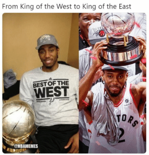 The king of the NBA?: From King of the West to King of the East  BESTOFTHE  WEST  Sun Life  TO A  @NBAMEMES The king of the NBA?