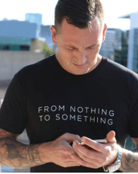 Hustler, Memes, and Entrepreneur: FROM NOTHING  TO SOMETHING  n Australia's number 1 up and coming entrepreneur. @marty_madestatus - @marty_madestatus backs up his talk with action and results. Starting with one design, 15 shirts and a vision - now shipping products all over he world. - To this day he has still not taken one dollar from an investor or bank. He is pure bread hustler