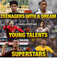 Memes, 🤖, and Foot: FROM  TEENAGERS WITH ADREAM  Credits: @FOOT).BASE  i  YOUNG TALENTS  SUPERSTARS The journey of CR7 and Ney 🤘 Happy Birthday to both of them 💙🎉 Double Tap and follow me @footy.base for more! 🔥 Please tag @cristiano & @neymarjr, I'll like your comment 👇