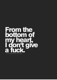 From the  bottom of  my heart,  I don't give  a fuck.  EXTRAMADNESS COM
