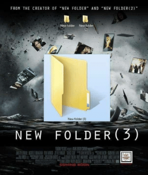 "Soon..., Creator, and New: FROM THE CREATOR 0F ""NEW FOLDER"" AND ""NEW FOLDER (2)'""  New folder  New folder  New folder B)  NEW F0LDER 3)  COMING SOON"