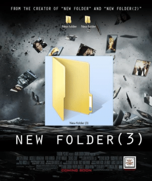 "I liked the first edition to this trilogy, now they are just milking it.: FROM THE CREATOR OF ""NEW FOLDER"" AND ""NEW FOLDER (2)  New folder  New folder  New folder (3)  NEW FOLDER(3)  COMING SOON I liked the first edition to this trilogy, now they are just milking it."