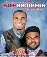 Dak and Zeke..: From the guys who bring you  NFL MEMES  STEP BROTHERS  They grow up so fast.  ONFL MEMES,  DAKPRESCOTT EZEKIELELLIOTT Dak and Zeke..