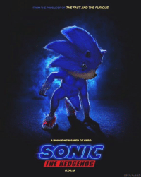 Lemme bless your timeline with the new sonic poster: FROM THE PRODUCER OF THE FAST AND THE FURIOUS  A WHOLE NEW SPEED OF HERO  SONIC  THE HEDGEHOG  11.08.19  ©2012 Par Pics & SEGA Lemme bless your timeline with the new sonic poster