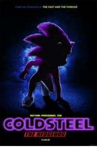 Hedgehog, The Fast and the Furious, and Fast and the Furious: FROM THE PRODUCER OF THE FAST AND THE FURIOUS  NOTHIN PERSONNEL KID  COLDSTEEL  THE HEDGEHOG  11.08.19  2018 ParP