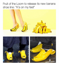 "@wolfgrillz needs more potassium in his diet 🍌. Time to cop a pair of the Banana 1's. Check out @wolfgrillz @wolfgrillz @wolfgrillz: Fruit of the Loom to release its new banana  shoe line: ""K's on my feet"" @wolfgrillz needs more potassium in his diet 🍌. Time to cop a pair of the Banana 1's. Check out @wolfgrillz @wolfgrillz @wolfgrillz"