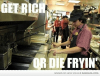 Damn! LOL: Meanwhile, in McDonalds  Check out the comments for your daily dose!: FRYIN  GINGERS DO HAVE SOULS @DAMNLOL COM Damn! LOL: Meanwhile, in McDonalds  Check out the comments for your daily dose!