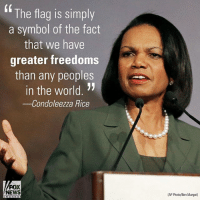 "Memes, News, and Nfl: fThe flag is simply  a symbol of the fact  that we have  greater freedoms  than any peoples  in the world. ""  -Condoleezza Rice  FOX  NEWS  (AP Photo/Ben Margot) During an interview on ""The Daily Briefing"" former Secretary of State Condoleezza Rice said that she would ""prefer to see [the flag] respected"" when talking about the NFL national anthem protests. (@dailybriefingfnc)"