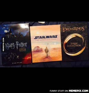 How long do you think it would take to finish all these?omg-humor.tumblr.com: FTHE  LORD RINGS  THEATRICKL VERSIONS  STARWARS  THE COMPLETE SAGA  Hark Fotter  3-FILM  COLLECTION  COMPLETE  8-FILM  COLLICTION  8-DISC DVD SET  FUNNY STUFF ON MEMEPIX.COM  MEMEPIX.COM How long do you think it would take to finish all these?omg-humor.tumblr.com