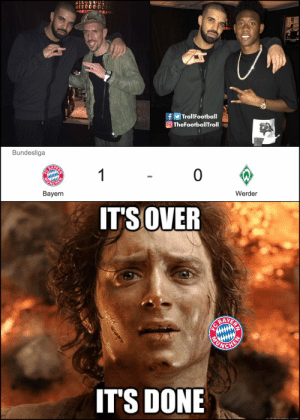Memes, Bayern, and Bayern Munich: fTrollFootball  TheFootballTroll  Bundesliga  Werder  Bayern  ITS OVER  AYE  ITS DONE Bayern Munich breaks the #DrakeCurse https://t.co/NswS7ywea8