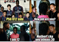 Memes, Emirates, and 🤖: Fty  Emirates  ftv  Emirete  PSG U12 side  Howold are you?  f TrollFootball  The TrollFootball Insta  Motherf cka  you atleast 30  Iam 12 .... https://t.co/F4bNNSvcAq