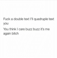 Shadys back, back again 🎶🎶: Fuck a double text l'Il quadruple text  you  You think I care buzz buzz it's me  again bitch Shadys back, back again 🎶🎶
