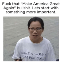 """America, Cum, and Target: Fuck that """"Make America Great  Again"""" bullshit. Lets start with  something more important.  MAKE A WOMAN  CUM FOR ONC qualitees: itsjustbanta: NEED You can get one here :D"""