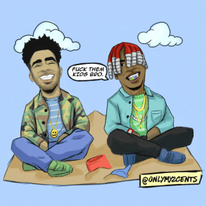 Kyle and Lil Yachty drawn by @onlymy2cents: FUCK THEM  KIDS BRO.  @ONLYMYZCENTS Kyle and Lil Yachty drawn by @onlymy2cents