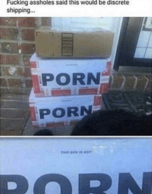 Fucking, Memes, and Porn: Fucking assholes said this would be discrete  shipping  PORN  PORN Discrete shipping via /r/memes https://ift.tt/2PEbjzW