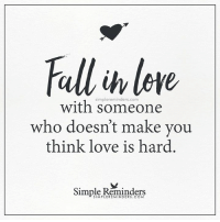 Love, Simple, and Com: Full lore  simplereminders.com  with someone  who doesn't make vou  think love is hard  Simple Reminders  SIMPLEREMINDERS.COM