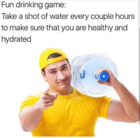 Drinking, Memes, and Twitter: Fun drinking game:  Take a shot of water every couple hours  to make sure that you are healthy and  hydrated Follow us on Twitter : @dankmemesgang 👽👽
