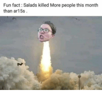 (MB): Fun fact: Salads killed More people this month  than ar15:s (MB)