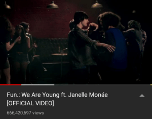 Saw, Janelle Monae, and Songs: Fun.: We Are Young ft. Janelle Monáe  [OFFICIAL VIDEO]  666,420,697 views I was listening to some songs then I saw the views... Nice.