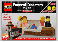 lego: Funeral Directors  TWO NEW  FIGURES  LEGO  Play set  part of the  FUN WITH MORTALITY  range  ages  4-10  WWW FADVERTISING.CO.UK  MEN  NOW INCLUDES THIS FANTASTIC LEGO CREMATORIUIM!