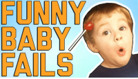 Memes, 🤖, and Funny Baby: FUNN  BABY  FAILS FUNNY BABIES ARE HERE! http://bit.ly/funnybabyfails