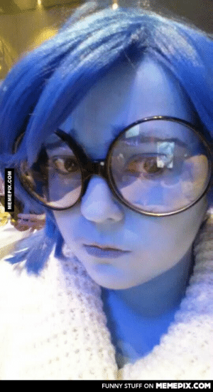 So, I tried cosplaying Inside-Out's Sadness. I think I nailed it!omg-humor.tumblr.com: FUNNY STUFF ON MEMEPIX.COM  MEMEPIX.COM So, I tried cosplaying Inside-Out's Sadness. I think I nailed it!omg-humor.tumblr.com