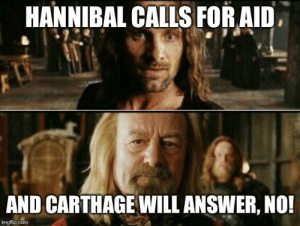 Funny thing, as soon as Scipio landed in North Africa, Carthage instantly recalled Hannibal for help. 😂: Funny thing, as soon as Scipio landed in North Africa, Carthage instantly recalled Hannibal for help. 😂