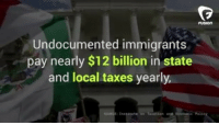"""College, Donald Trump, and Memes: FUSION  Undocumented immigrants  pay nearly $12 billion in state  and local taxes yearly  e Peli Part 2-2 💡💯✊🏽 """"I pay taxes. Where are yours, Donald Trump?"""" This undocumented college student is more transparent about her taxes than Donald J. Trump whatsgood"""