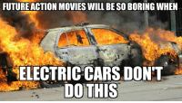 """Cars, Disappointed, and Memes: FUTUREACTION MOVIES WILL BE SO BORING WHEN  ELECTRIC CARS DON'T  DOTHIS <p>Michael Bay will be disappointed via /r/memes <a href=""""http://ift.tt/2u1NO8x"""">http://ift.tt/2u1NO8x</a></p>"""