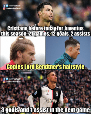 The Lord Bendtner effect https://t.co/tKi7YnsxDg: fy TrollFootball  O TheFootballTroll  Cristiano before today for Juventus  this season:21games, 12 goals, 2 assists  Copies Lord Bendtner's hairstyle  JENTUS FC  fyTrollFootball  OTheFootballTroll  Jeep  3 goals and 1assistin the next game The Lord Bendtner effect https://t.co/tKi7YnsxDg