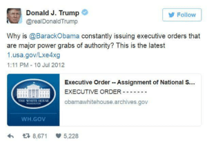 Tumblr, White House, and Blog: G  Donald J. Trump  @realDonaldTrump  Follow  Why is @BarackObama constantly issuing executive orders that  are major power grabs of authority? This is the latest  1.usa.gov/Lxe4xg  1:11 PM 10 Jul 2012  Executive Order Assignment of National S...  EXECUTIVE ORDER --  obamawhitehouse.archives.gov  THE WHITE HOUSE  WH.GOV  わ  8,671  5,228 memehumor:  (another) Trump Tweet