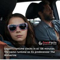 It premieres on February 17th. Reviews will be released on the same day. This means the studio are confident with the movie. 👌🏻👌🏻👌🏻 Follow @geekquote @geekfunny @geekfacts @geekfeeddotcom: G Geek  Facts  g e e k f Logan's runtime clocks in at 136 minutes.  The same runtime as its predecessor The  Wolverine. It premieres on February 17th. Reviews will be released on the same day. This means the studio are confident with the movie. 👌🏻👌🏻👌🏻 Follow @geekquote @geekfunny @geekfacts @geekfeeddotcom