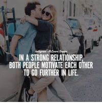 Memes, 🤖, and Your Love: G.Lowers Empire  IN A STRONG RELATIONSHIP  BOTH PEOPLE MOTIVATE EACH OTHER  TO GO FURTHER IN LIFE Tag your love ❤️