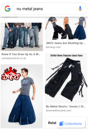Raven, Metal, and Jeans: G  nu metal jeans  JNCO Jeans Are Shutting Up  kerrang.com  Knew If You Grew Up As A M.  comedycentral.co.uk  XipXor Raven Pazacxn CanGo Pamms  Nu Metal Shorts/Social//Dr  drownedinsound.com  RelatCollections It's just one of those days...