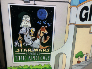 The simpson predicted it!: G  STAR WARS  EPISODE VII-  1.  THE APOLOGY The simpson predicted it!
