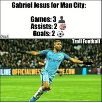 What Talent 🙌 🔺LINK IN OUR BIO!! 😎: Gabriel Jesus for Man City:  Games: 3  Assists: 2  O  Goals: 2  ArmST  Troll Football  AIRWAYS  LINE OFFICIALN What Talent 🙌 🔺LINK IN OUR BIO!! 😎