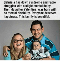 Wow ❤️ doubletap What a beautiful story. Follow @yesiambella inspiration 🙏👉🏼 The Dr's said something would be wrong with the baby because of the Parents condition,BUT God 🙏: Gabriela has down and Fabio  struggles with a slight mental delay.  Their daughter Valentina, was born with  no mental disability. Everyone deserves  happiness. This family is beautiful. Wow ❤️ doubletap What a beautiful story. Follow @yesiambella inspiration 🙏👉🏼 The Dr's said something would be wrong with the baby because of the Parents condition,BUT God 🙏