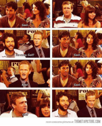 One of my favorite parts of How I Met Your Mother 😂: Gaela.  POOL  Hm sorry, Gail?  PC  ery  Kyle?  Girl?  Gael.  Gael  Livery  at Paddy  more awesome pictures at THEMETAPICTURE.COM One of my favorite parts of How I Met Your Mother 😂