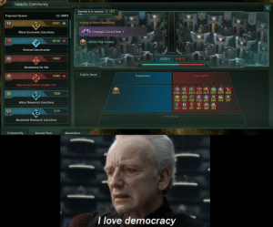 Community, Life, and Love: Galactic Community  Senate is in session  1571  Proposal Queve  45895  Voting to Enact Resolution  53921  Up Next  Change Council Size: 1  Minor Economic Sanctions  28135  Seban Free Traders  Natural Sanctuaries  16865  30872  45895  Reverence for Life  Call in Favor  16083  Opponents  Supporters  Repeal Guardian Angels Act  6426 2405 2370 2213 1979 1691 1670 1430  45895  9828  1426 1361 1187 1100 839 804 574 579  Minor Research Sanctions  517 502 477 469 448 392  9779  Abstaining  Moderate Research Sanctions  Community  Senate Floor  Resolutions  T love democracy Images from the new stellaris DLC. This is the first thing *everyone* thought of.