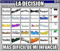 Memes, Word, and Wordart: Galeria de WordAI  Seleccione un estilo  Nord A,  WordArt  WordArt wantAn Word Art Word Art  MAS DIFICLDEMIINFANCIA